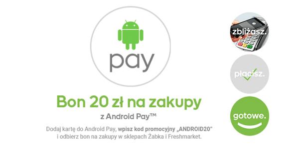 Odbierz 20 zł na zakupy z Androidem Pay
