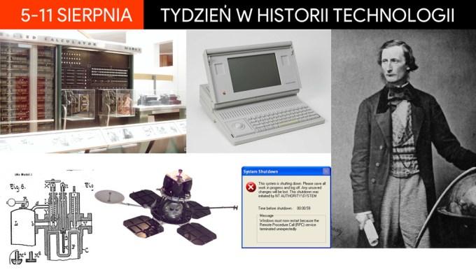 5-11 sierpnia: Tydzień w historii technologii