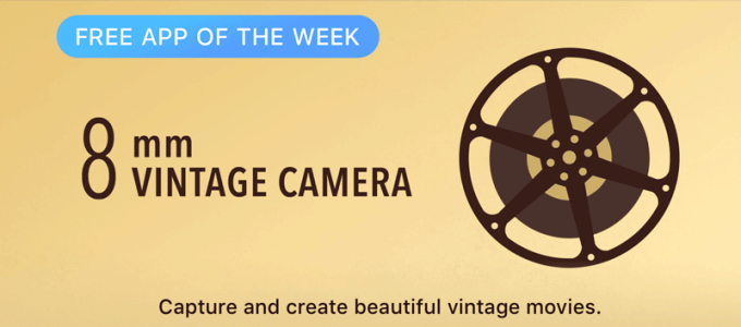 8mm Vintage Camera - Free App of the Week
