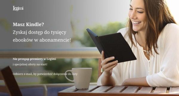 Wkrótce skorzystamy z abonamentu Legimi na Kindle'u
