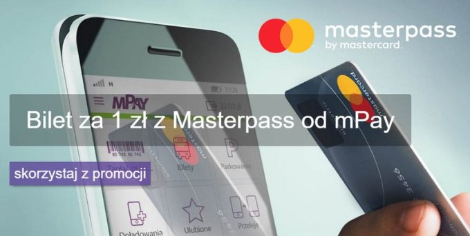 Bilet za 1 zł z Masterpass i mPay