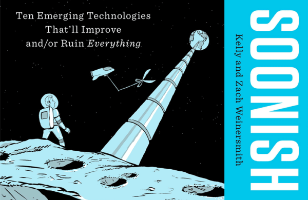"""""""Soonish"""" opowiada o technologiach, które zmienią wszystko"""