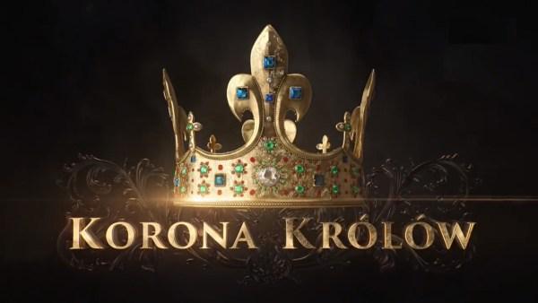 """Obejrzyj zwiastun serialu historycznego """"Korona Królów"""""""