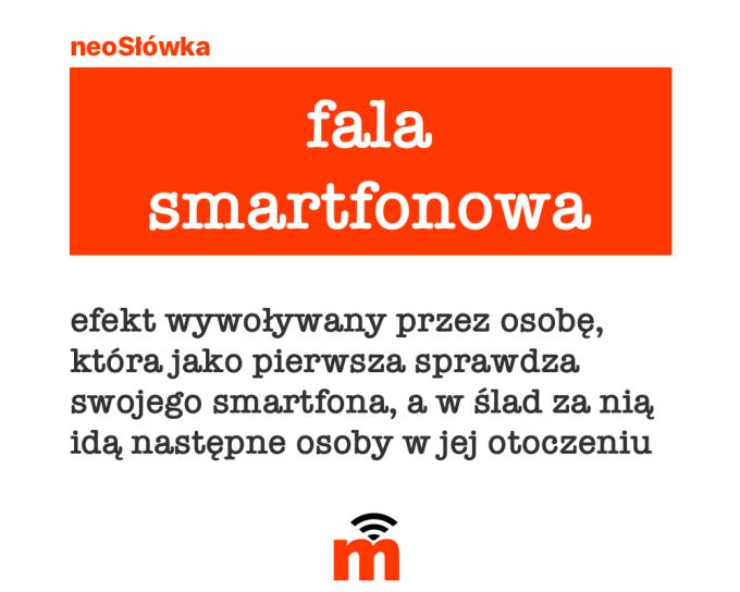 neoSłówka: fala smartfonowa