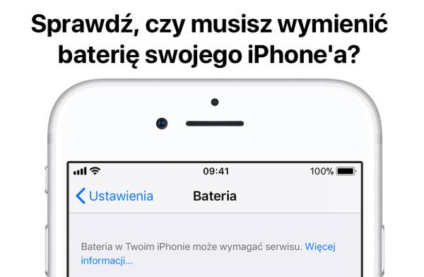 Jak sprawdzić czy musisz wymienić baterię iPhone'a?
