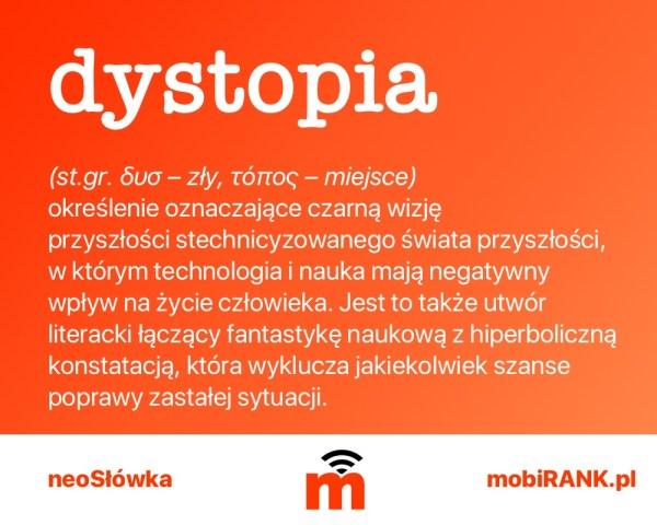 neoSłówka: Co to jest dystopia?