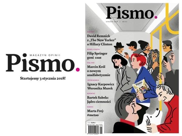 """""""Pismo. Magazyn opinii"""" pojawi się w kioskach 3 stycznia 2018 r."""