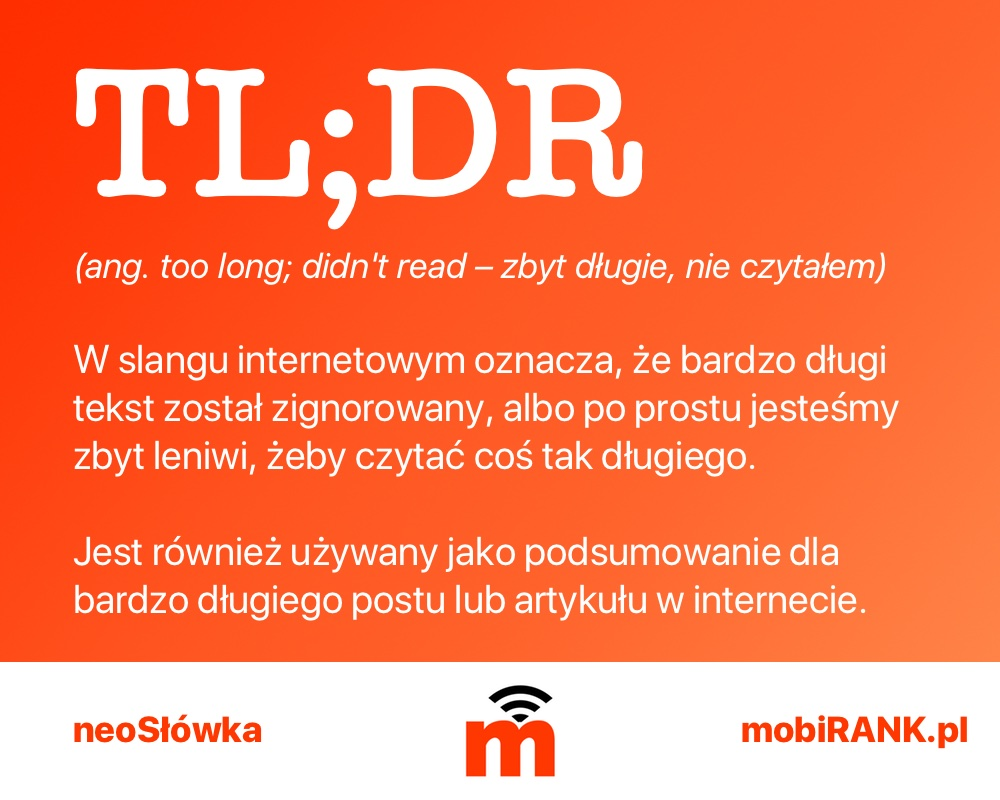 neosłówka: TL;DR (too long; didn't read)