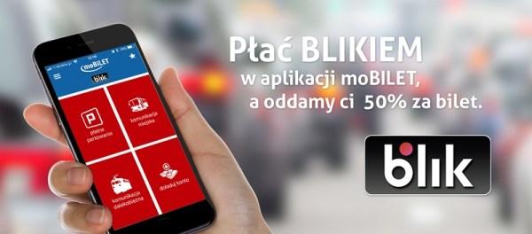 Płacąc BLIKIEM w aplikacji moBiLET zapłacisz 50% ceny za bilet
