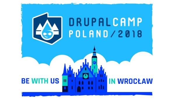 DrupalCamp Poland 2018 zbliża się wielkimi krokami