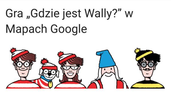 Sprawdź, gdzie jest Wally w Mapach Google?