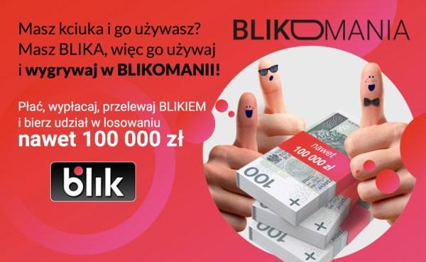 """Ruszyła loteria """"Blikomania"""" z pulą nagród o wartości ponad ćwierć mln zł"""