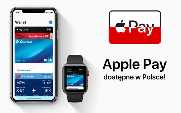 Usługa Apple Pay dostępna jest od dzisiaj w Polsce
