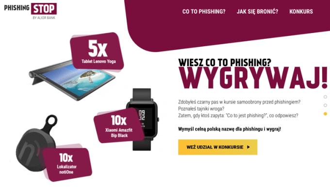"""Konkurs na polską nazwę słowa """"phishing"""" w ramach akcji PhishingSTOP Alior Banku (nagrody)"""