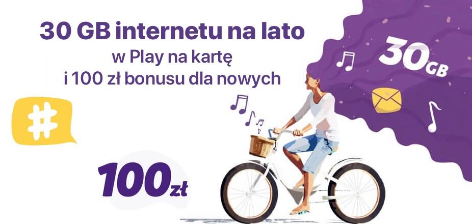 Play na kartę – promocja 30 GB internetu i 100 zł bonusu