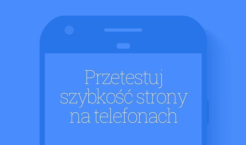 Test szybkości strony mobilnej (od Google'a)