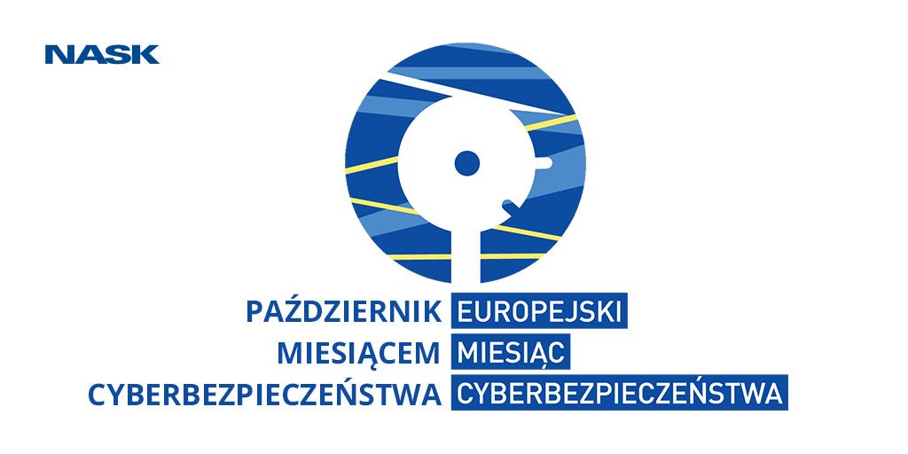 Europejski Miesiąc Cyberbezpieczeństwa (European Cyber Security Month - ECSM) 2018