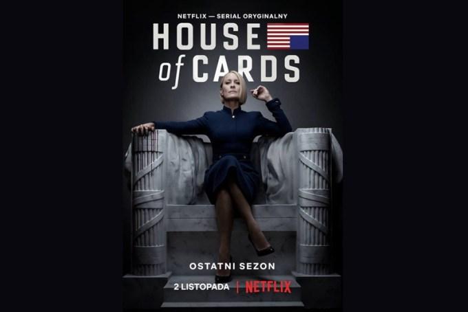 """House of Cards"" (plakat 6. sezonu serialu)"