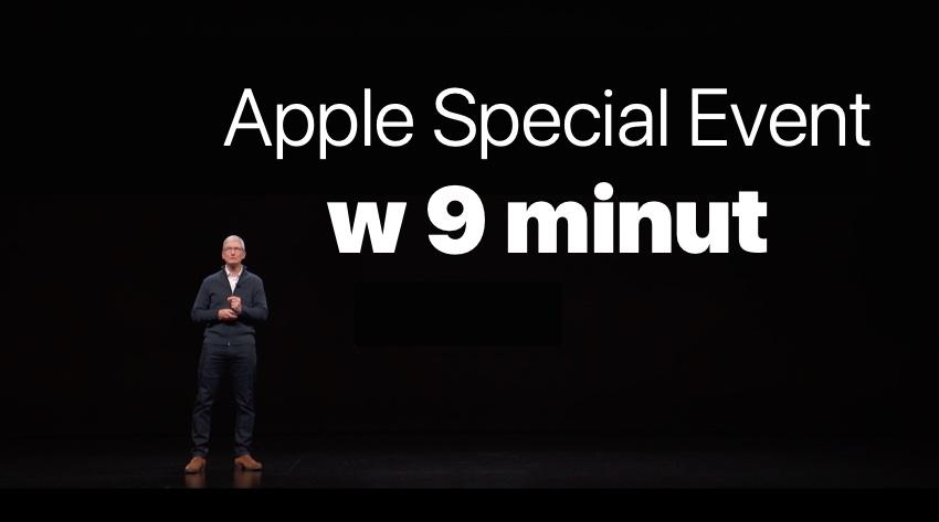 Apple Special Event w 9 minut (skrót)