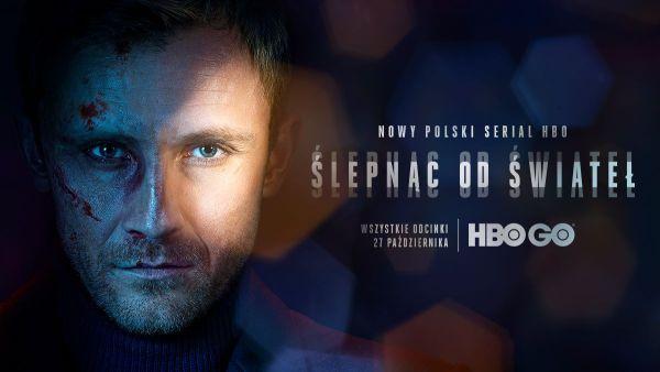 """""""Ślepnąc od świateł"""" dostępny od 27 października na HBO GO"""