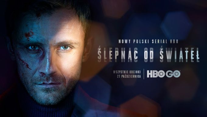 """Serial """"Ślepnąc od świateł"""" (HBO GO 2018)"""