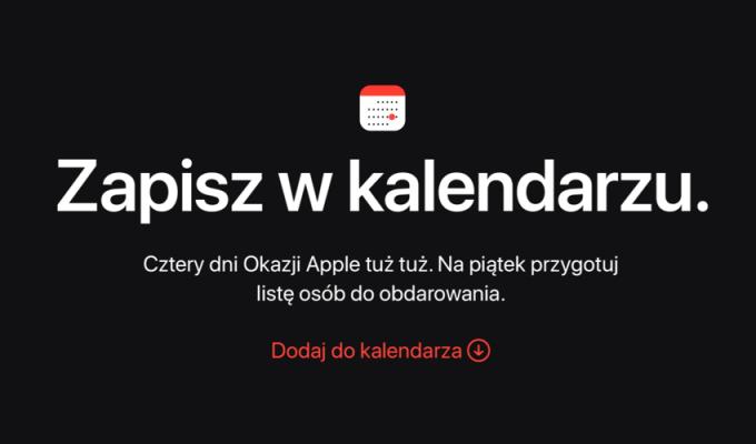 Zapisz w kalendarzu – cztery dni okazji w Apple!