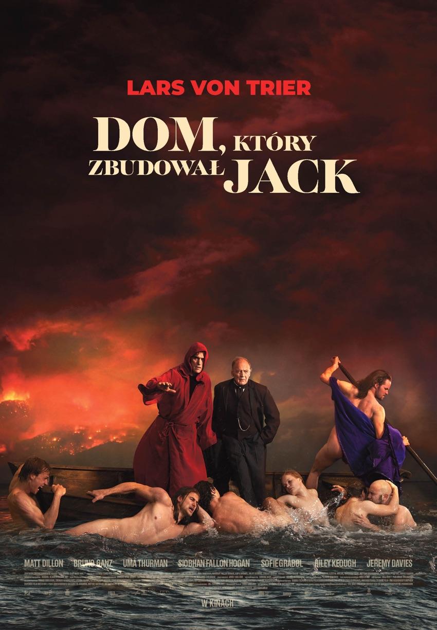 """Plakat filmu """"Dom, który zbudował Jack"""" (Lars von Trier, 2018)"""