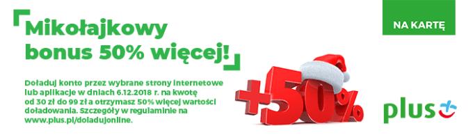 """Promocja sieci PLUS""""Mikołajkowy Bonus 50% więcej!"""""""