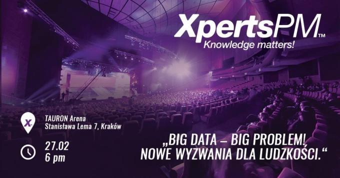 XpertsPM Kraków 27 lutego 2019 r. (TAURON Arena)