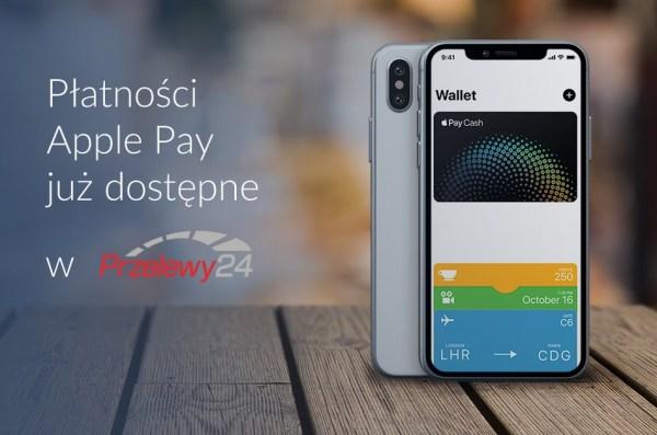 Płatności za pomocą Apple Pay dostępne w Przelewy24