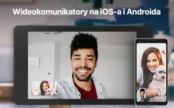 Alternatywy dla FaceTime'a na smartfony z Androidem