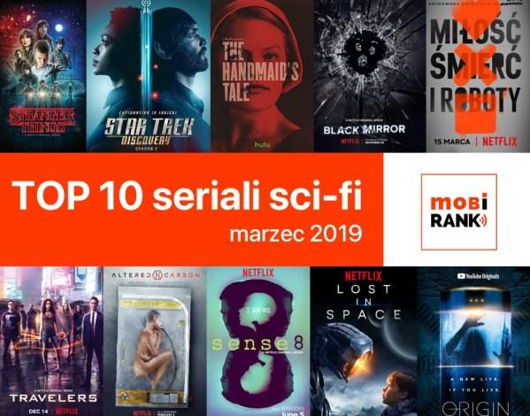 10 najlepszych seriali sci-fi w serwisie Netflix i innych (marzec 2019)