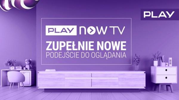 Play uruchomiło oficjalnie usługę telewizyjną Play Now TV