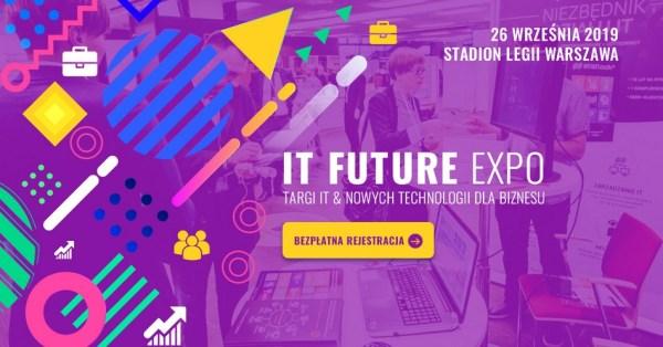 VII Targi IT Future Expo odbędą się 26 września 2019 r.