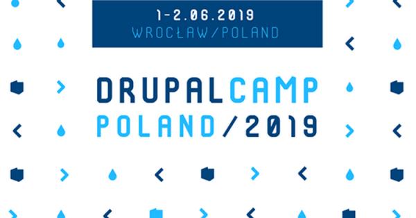 8. edycja DrupalCamp Poland 2019 już 1-2 czerwca we Wrocławiu