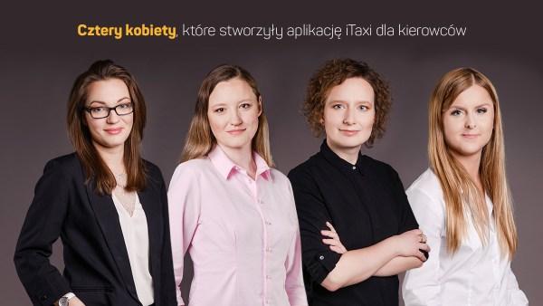 Poznaj kobiety, które stworzyły aplikację iTaxi dla kierowców