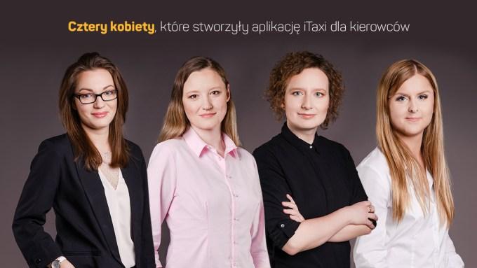 Cztery kobiety, które stworzyły aplikację iTaxi dla kierowców