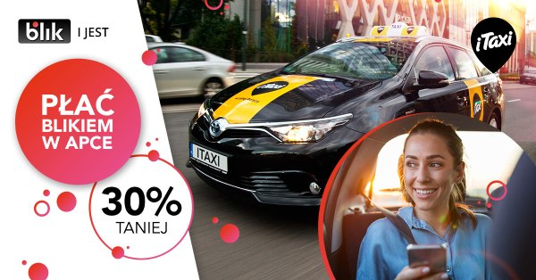 30% tańsze przejazdy przy płatności BLIKIEM w iTaxi