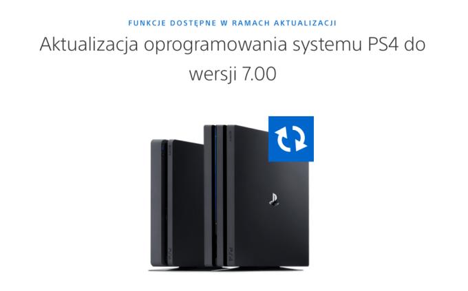 Aktualizacja oprogramowania PlayStation 4 (software v. 7.00)