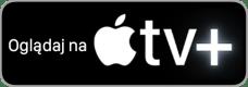 Przycisk oglądaj na Apple TV+