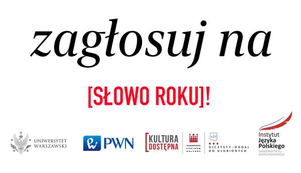 Wybierz polskie Słowo Roku 2019 i weź udział w konkursie!