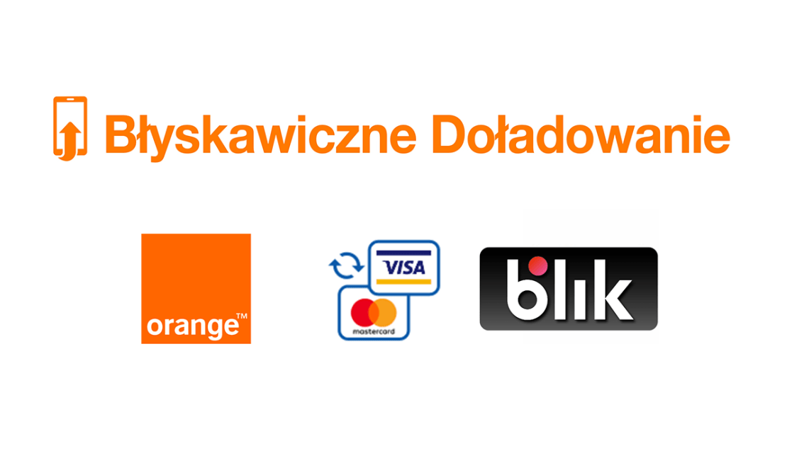 Błyskawiczne doładowanie telefonu na kartę w Orange (karty płatnicze lub BLIK)