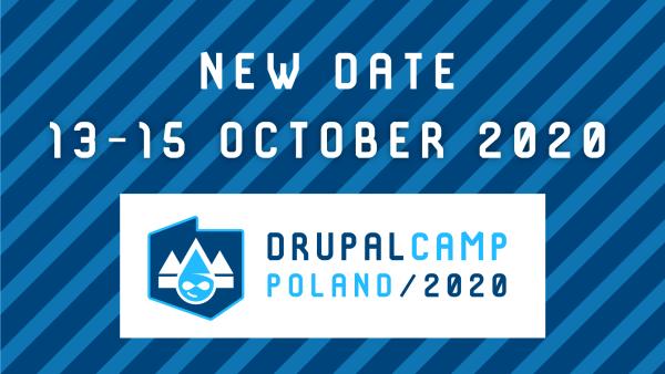 DrupalCamp Poland 2020 – nowy termin w październiku!