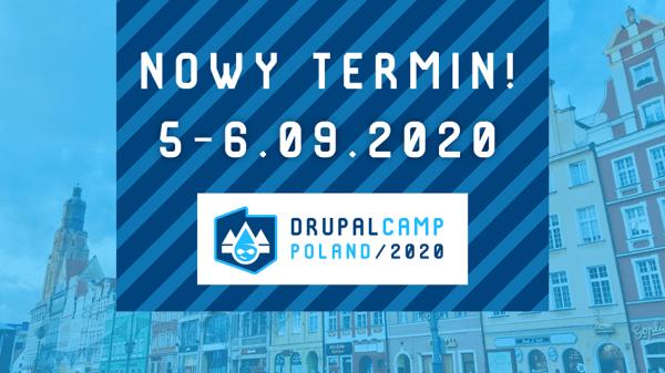 DrupalCamp Poland 2020 – nowy termin we wrześniu!