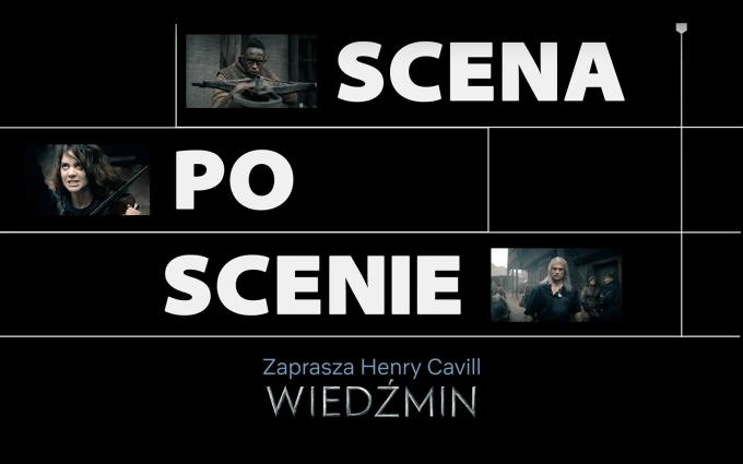 """""""Wiedźmin"""" – scena po scenie – zaprasza Henry Cavill"""
