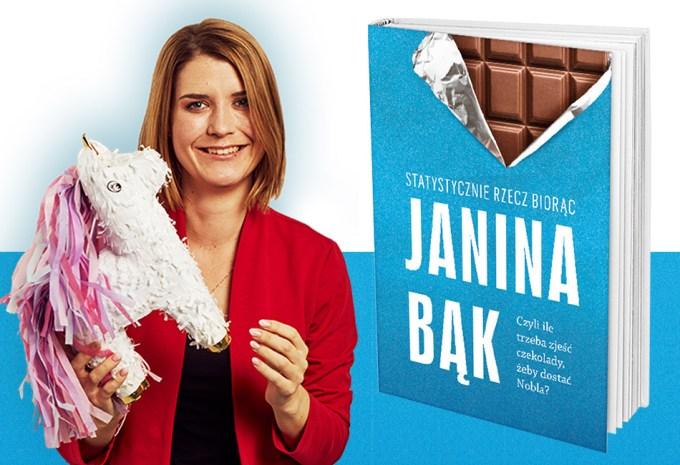 """Książka """"Statystycznie rzecz biorąc, czyli ile trzeba zjeść czekolady, żeby dostać Nobla?"""" – Janina Bąk"""