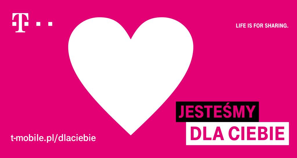 """Kampania T-Mobile """"Jesteśmy dla Ciebie"""""""