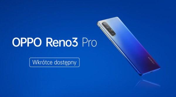 OPPO Reno3 Pro wkrótce zadebiutuje w Polsce