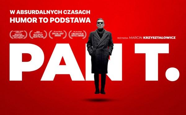 """Film """"Pan T."""" dostępny w serwisach VOD od 27 marca!"""