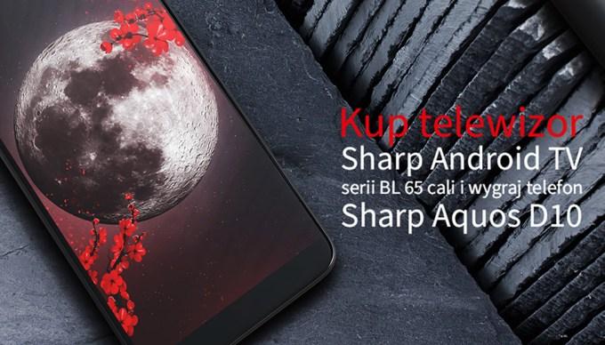 Promocja Sharp Polska - Telefon za telewizor